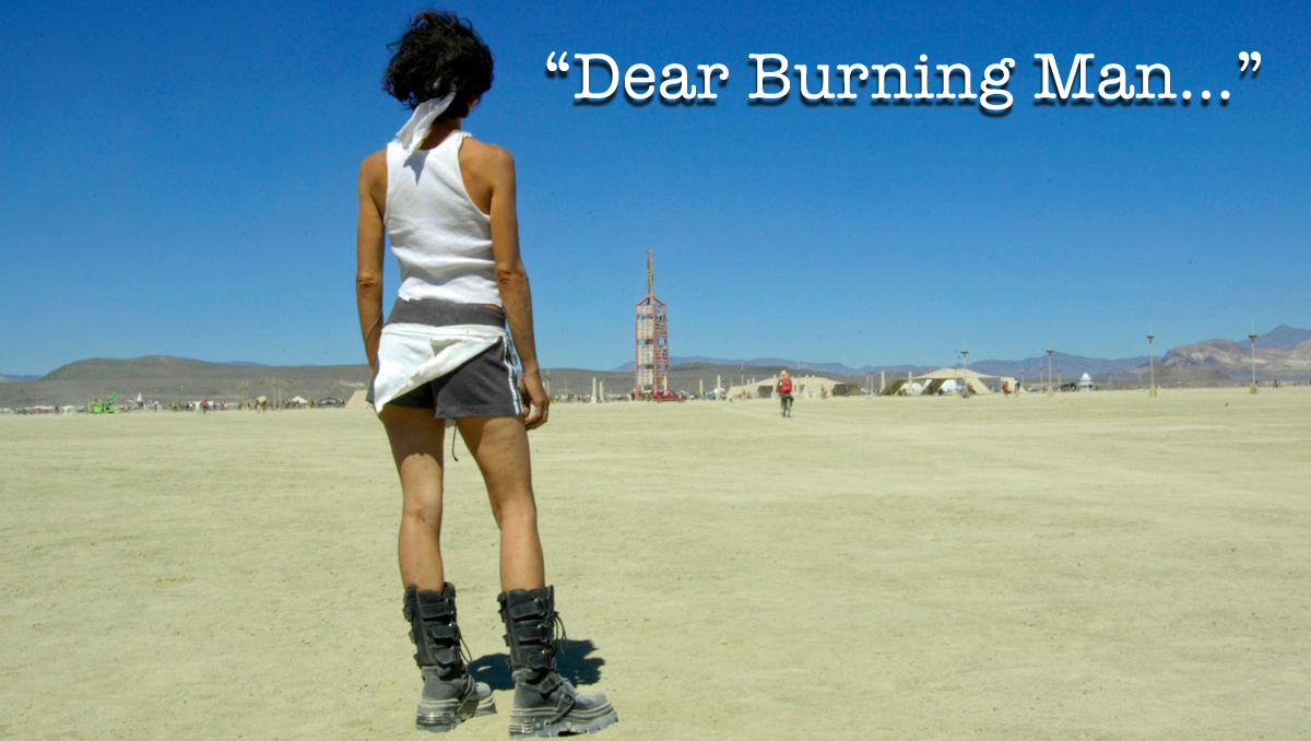 Dear Burning Man…