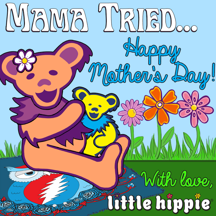 Happy Mother's Day from Little Hippie!