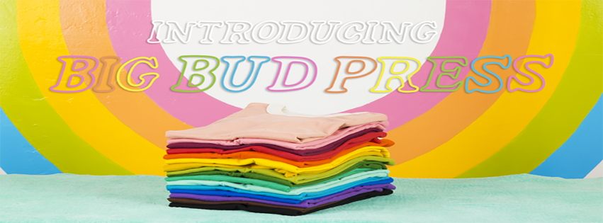 Supporting the Big Bud Press Kickstarter