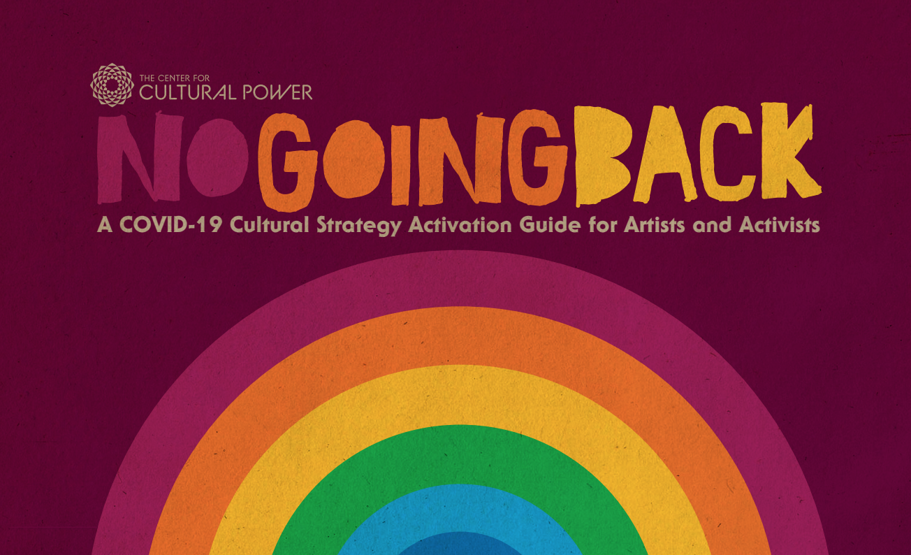 #NoGoingBack: A COVID-19 Cultural Strategy Activation Guide