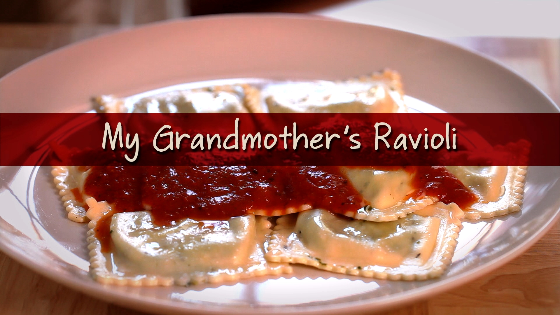 My Grandmother's Ravioli