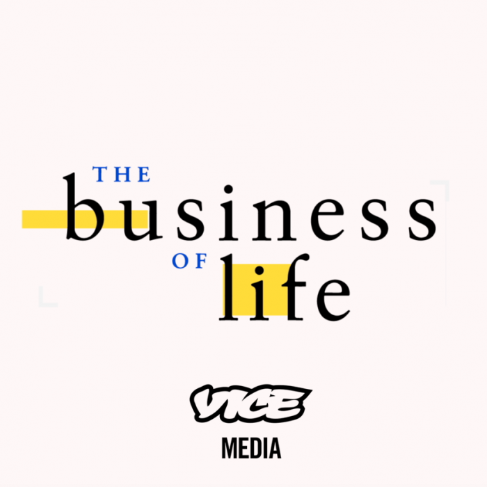 VICE – The Business of Life